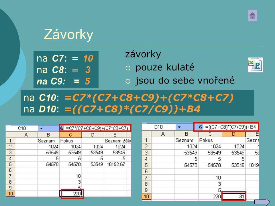 Závorky na C7: = 10 na C8: = 3 na C9: = 5