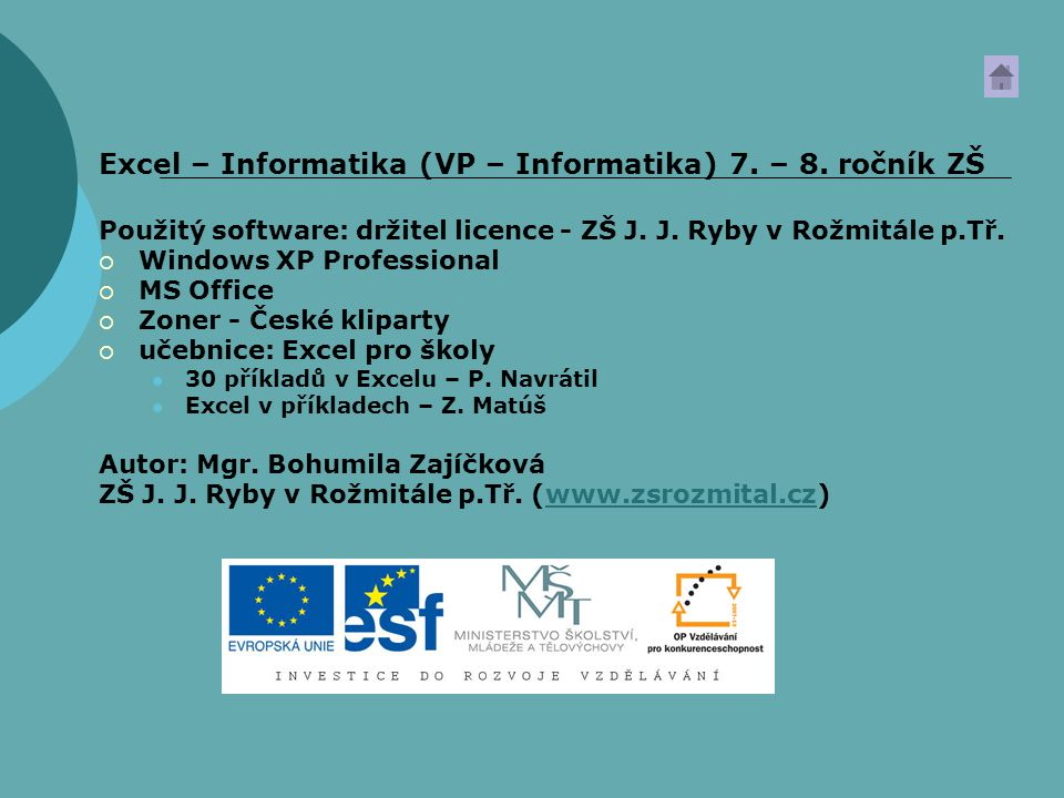 Excel – Informatika (VP – Informatika) 7. – 8. ročník ZŠ