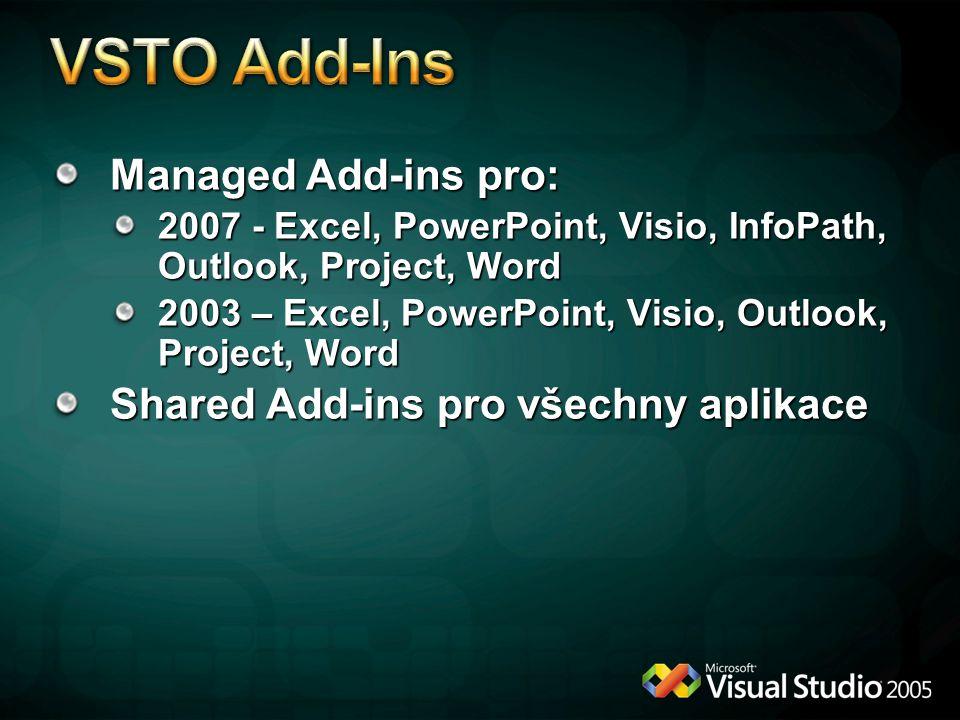 VSTO Add-Ins Managed Add-ins pro: Shared Add-ins pro všechny aplikace