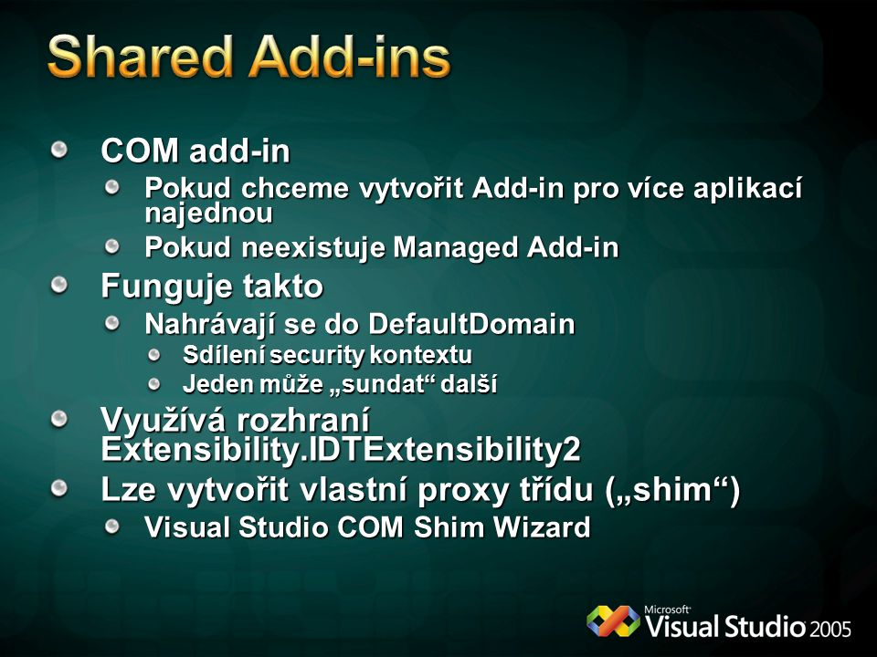Shared Add-ins COM add-in Funguje takto