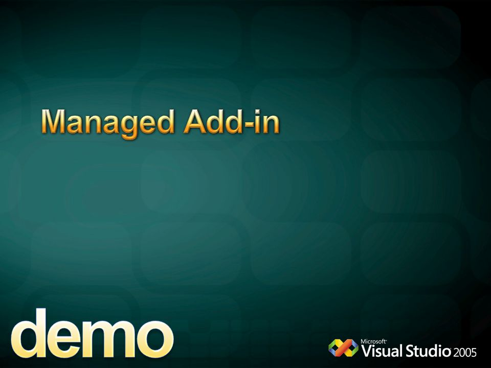 demo Managed Add-in 4/13/2017 9:38 AM VS -> New 2007 Word Add-in