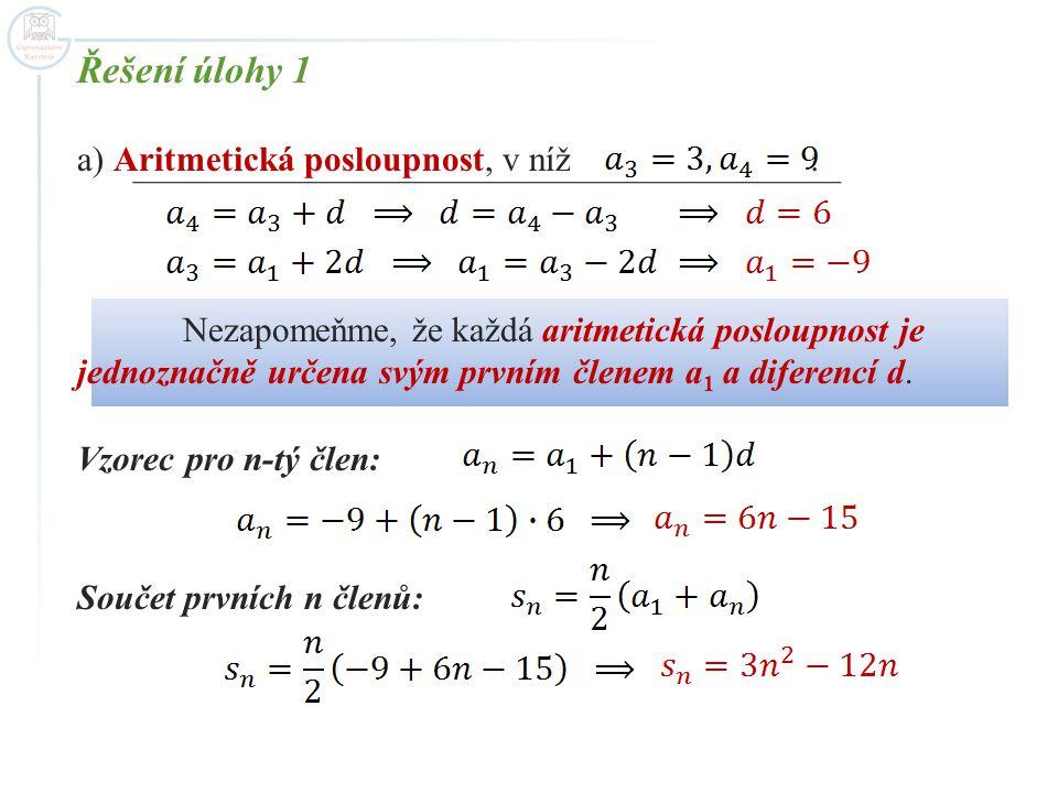 Řešení úlohy 1 Aritmetická posloupnost, v níž :