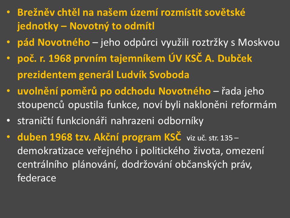Brežněv chtěl na našem území rozmístit sovětské jednotky – Novotný to odmítl