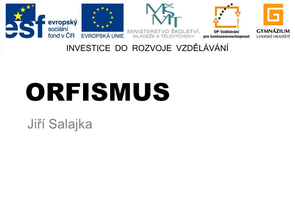 ORFISMUS Jiří Salajka