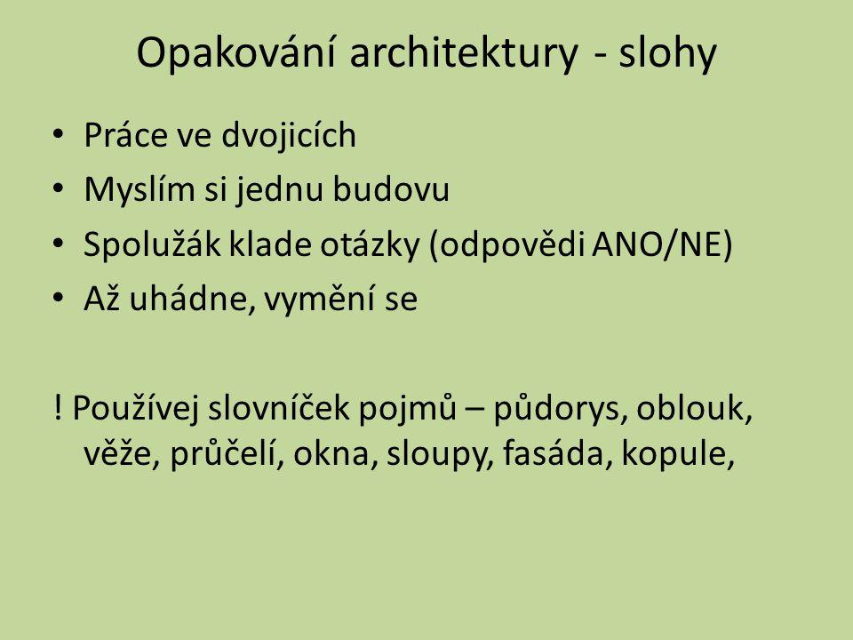 Opakování architektury - slohy