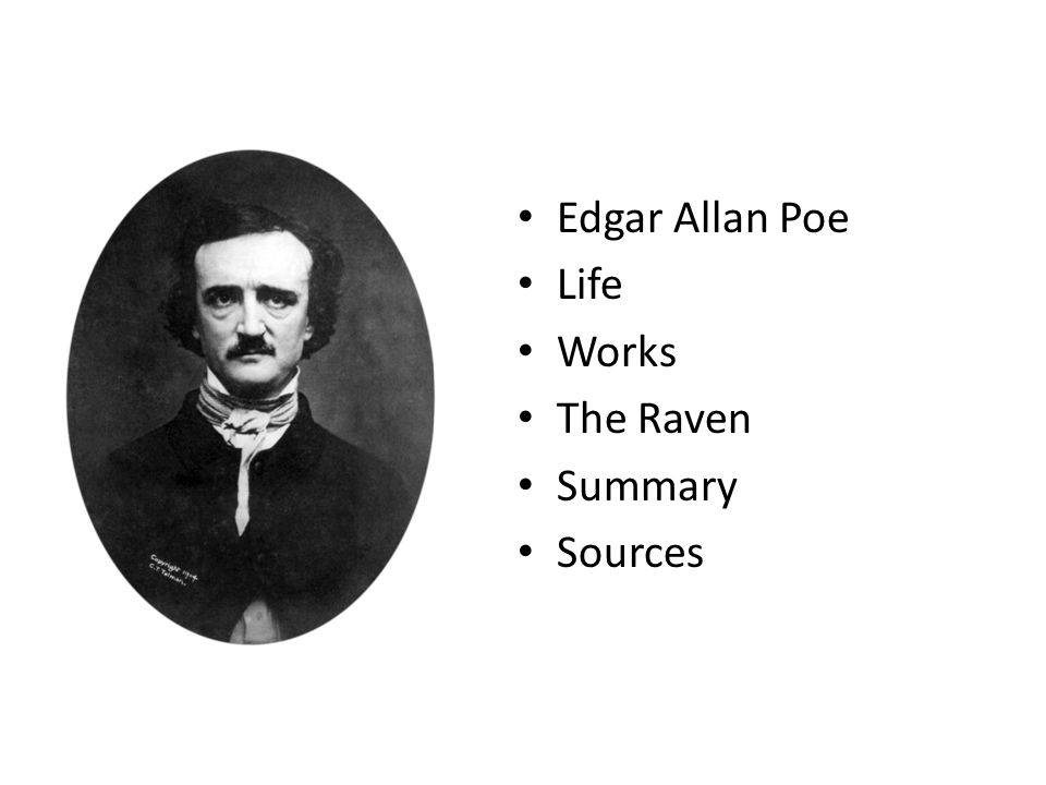 Edgar Allan Poe Life Works The Raven Summary Sources
