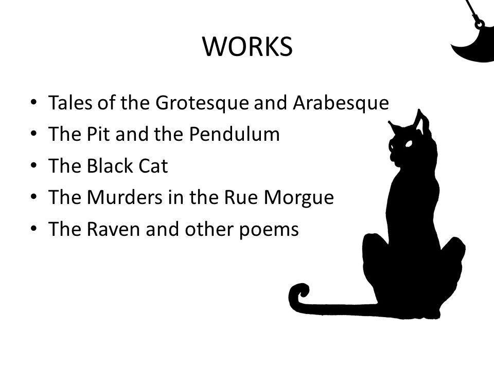 WORKS Tales of the Grotesque and Arabesque The Pit and the Pendulum