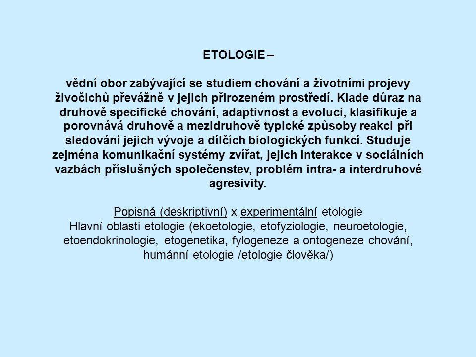 Popisná (deskriptivní) x experimentální etologie