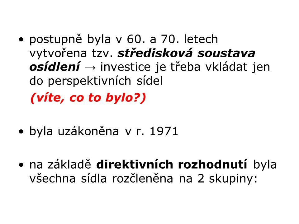 postupně byla v 60. a 70. letech vytvořena tzv
