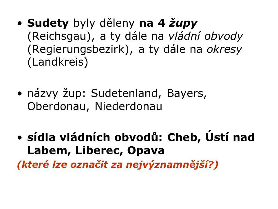 názvy žup: Sudetenland, Bayers, Oberdonau, Niederdonau
