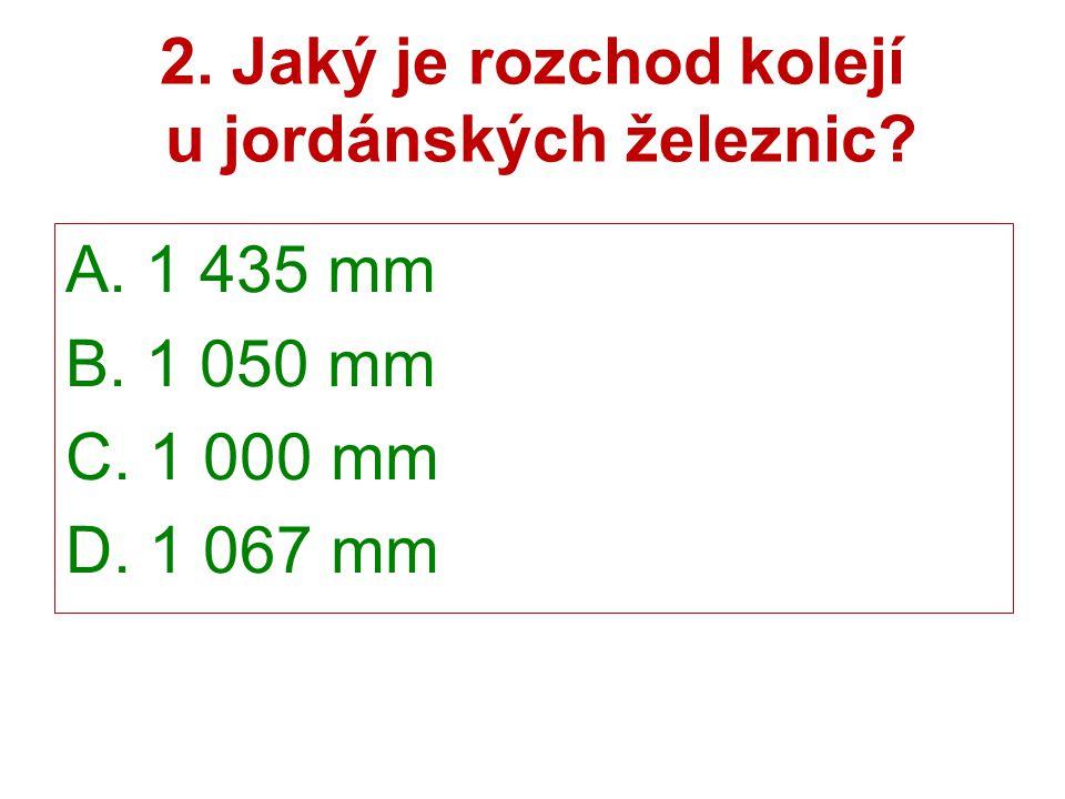 2. Jaký je rozchod kolejí u jordánských železnic