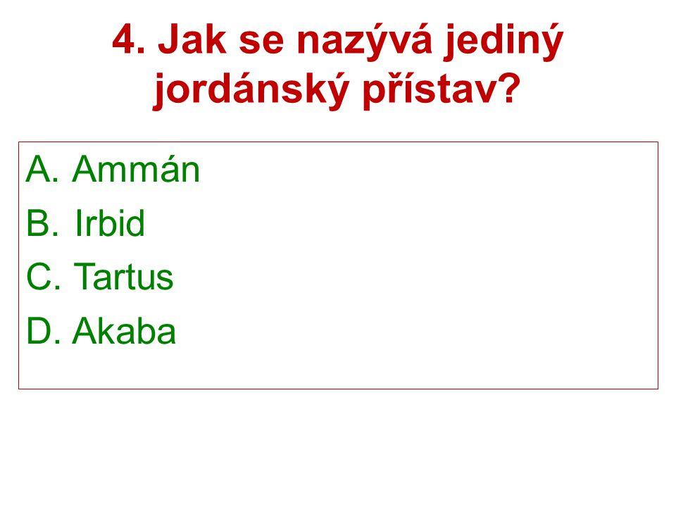 4. Jak se nazývá jediný jordánský přístav