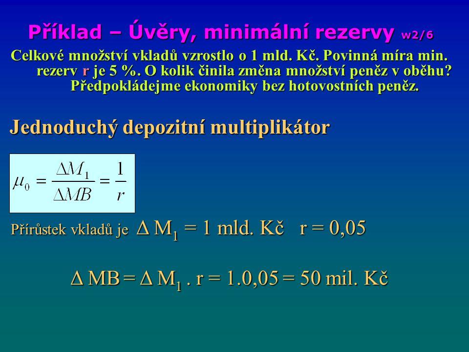 Příklad – Úvěry, minimální rezervy w2/6
