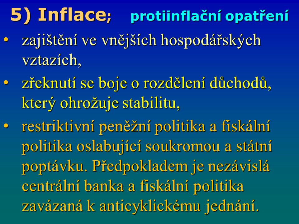 5) Inflace; protiinflační opatření