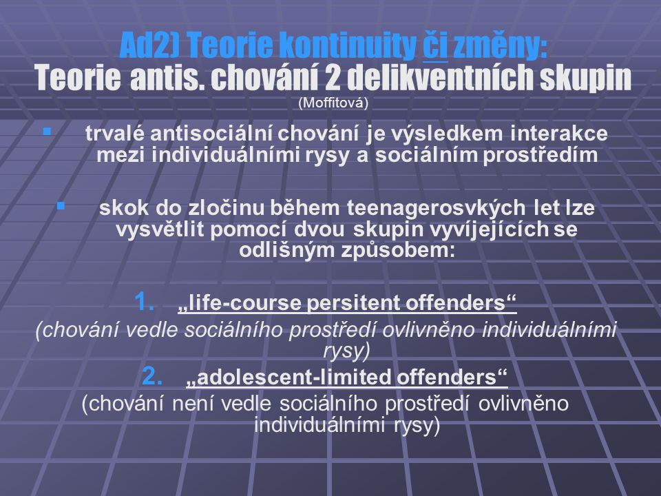 """life-course persitent offenders ""adolescent-limited offenders"