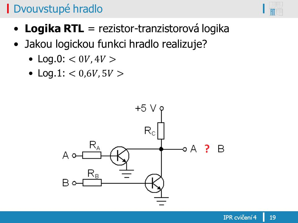 Logika RTL = rezistor-tranzistorová logika