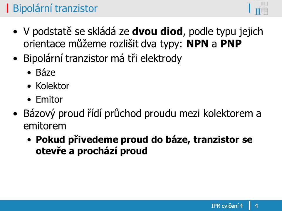 Bipolární tranzistor má tři elektrody