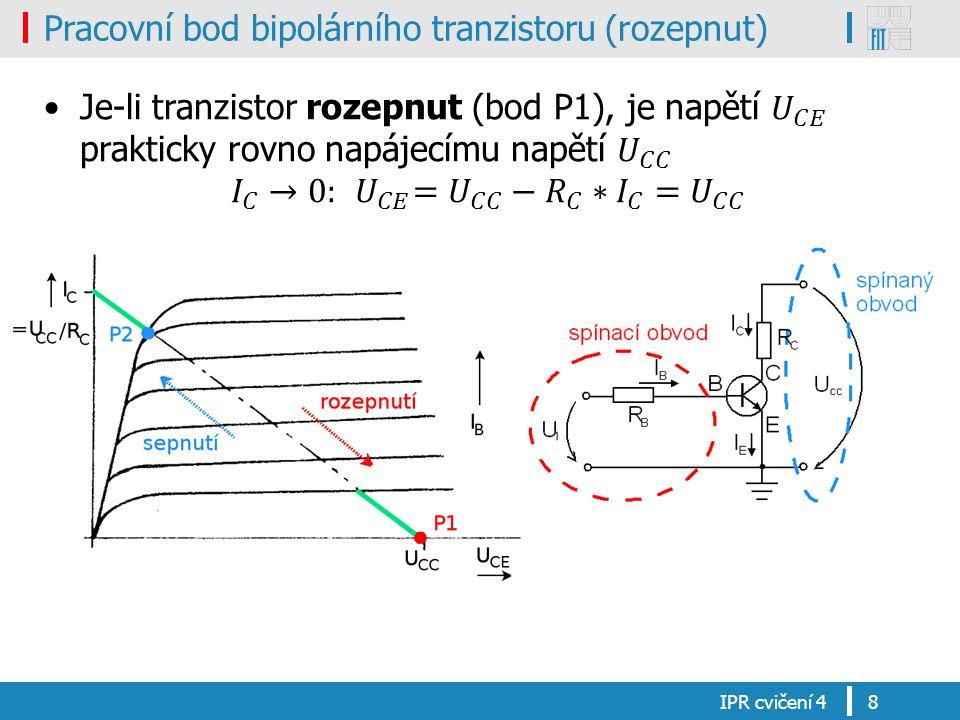 Pracovní bod bipolárního tranzistoru (rozepnut)