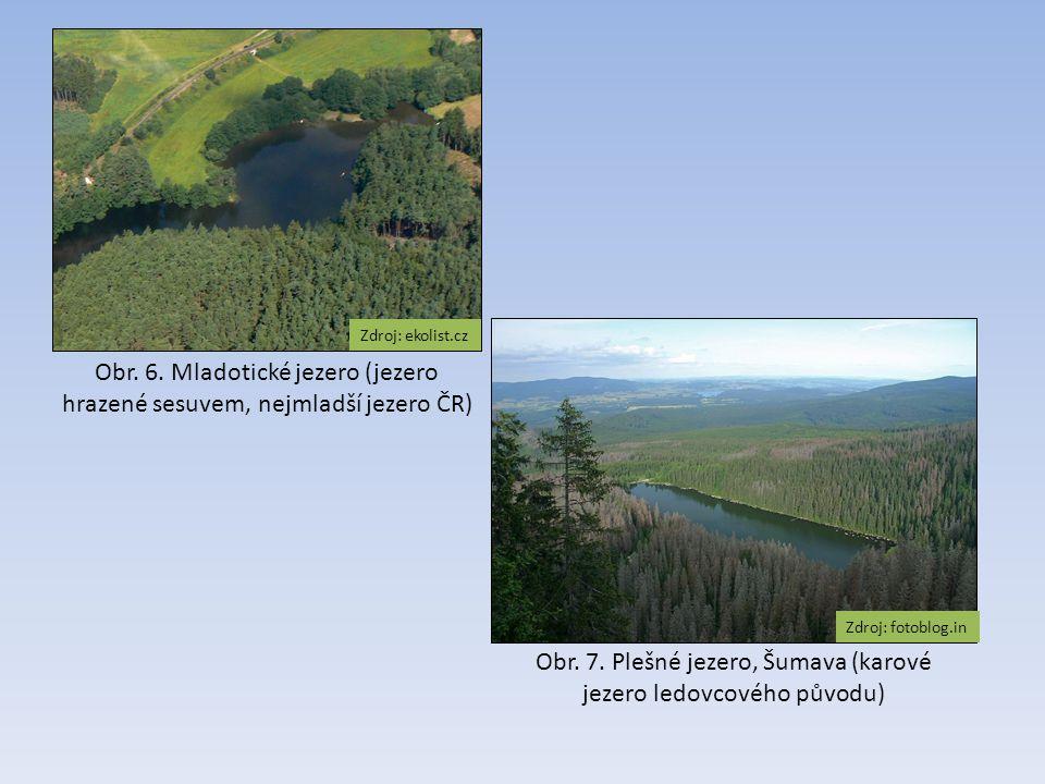 Obr. 7. Plešné jezero, Šumava (karové jezero ledovcového původu)