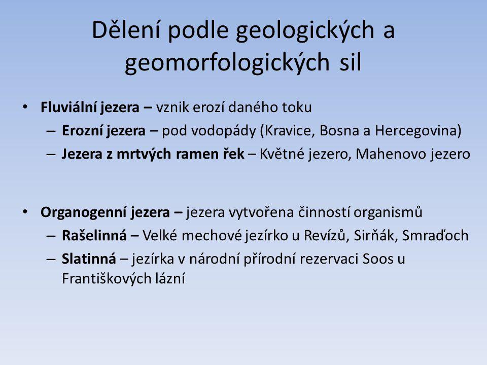 Dělení podle geologických a geomorfologických sil