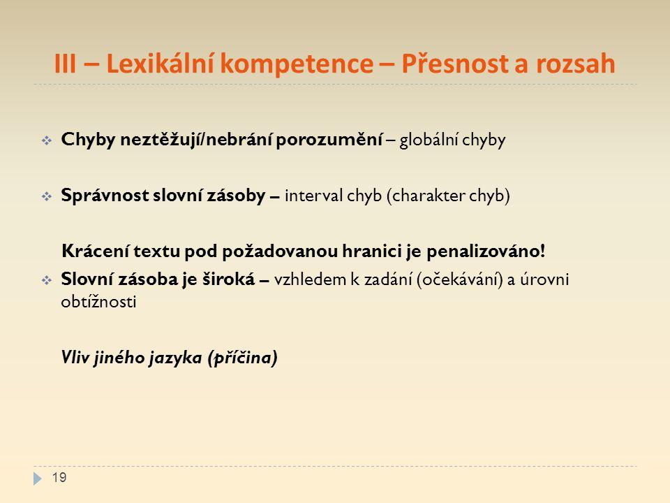 III – Lexikální kompetence – Přesnost a rozsah
