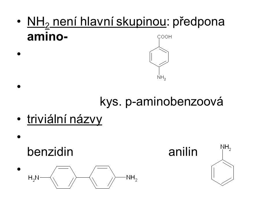 NH2 není hlavní skupinou: předpona amino-