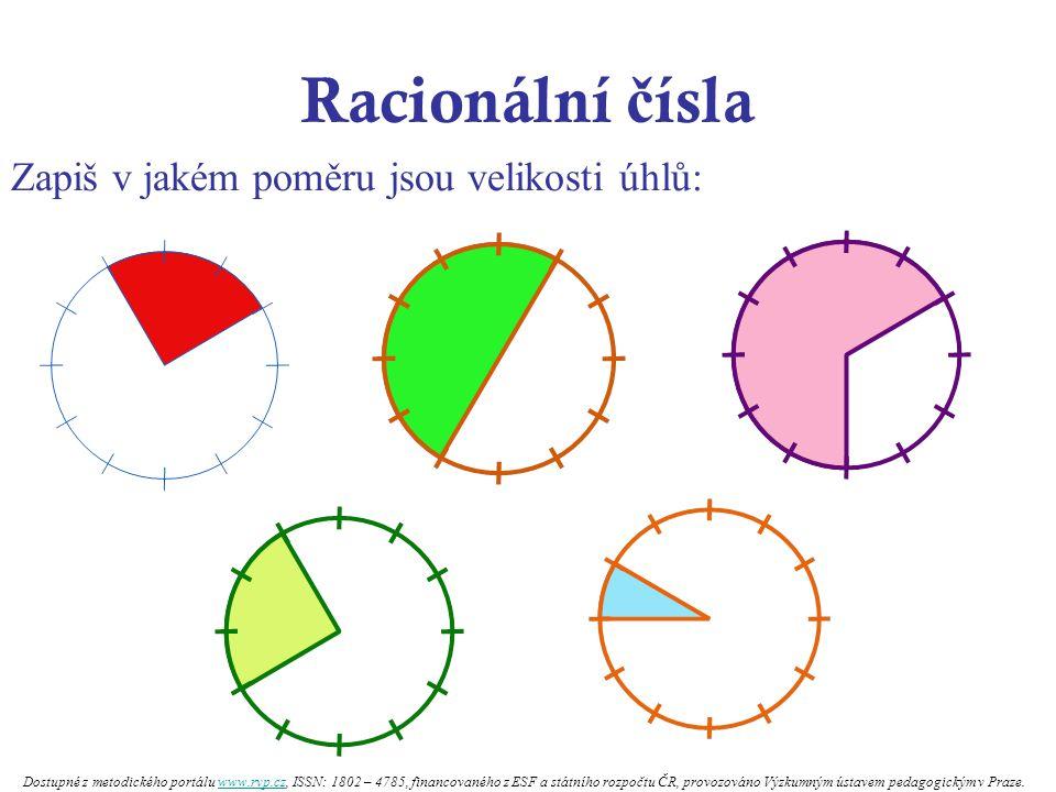 Racionální čísla Zapiš v jakém poměru jsou velikosti úhlů: