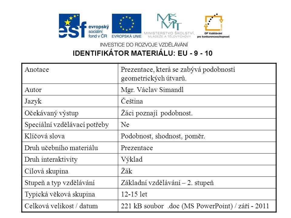 IDENTIFIKÁTOR MATERIÁLU: EU - 9 - 10