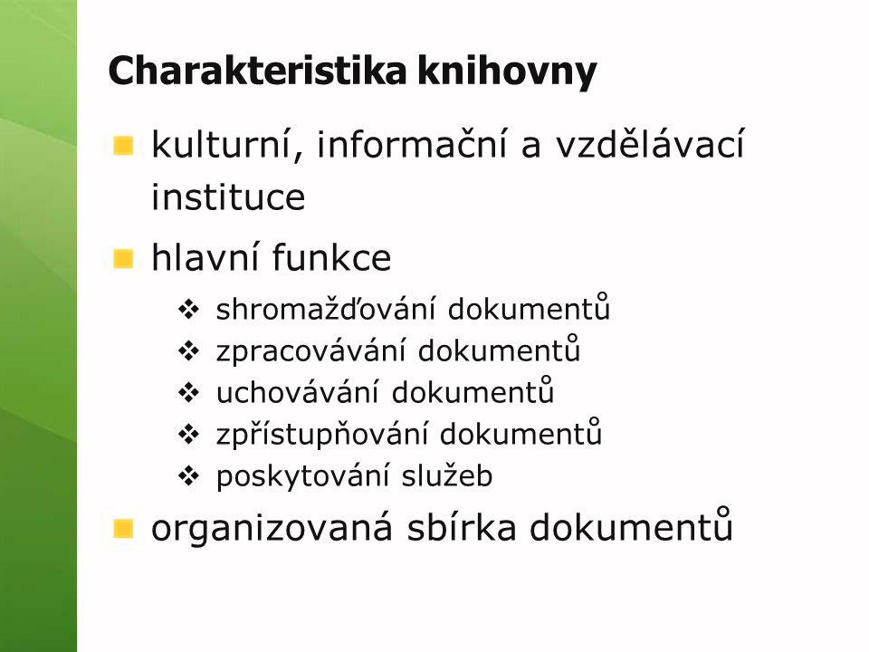 Charakteristika knihovny