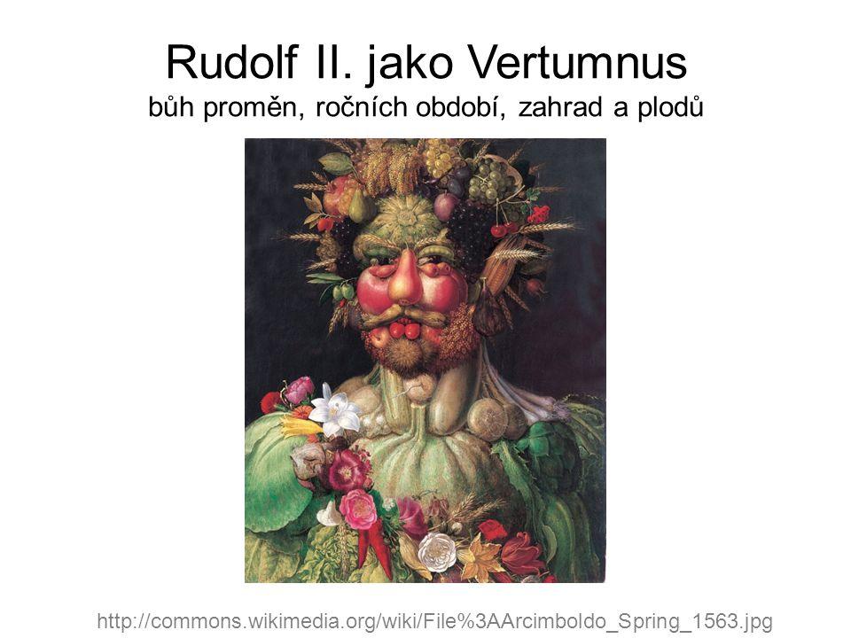 Rudolf II. jako Vertumnus bůh proměn, ročních období, zahrad a plodů