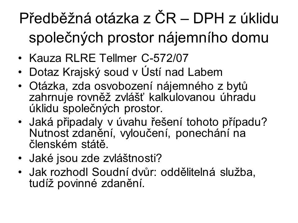 Předběžná otázka z ČR – DPH z úklidu společných prostor nájemního domu