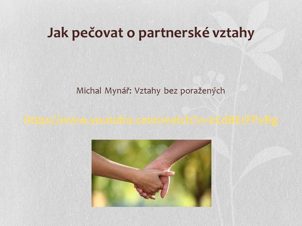 Jak pečovat o partnerské vztahy