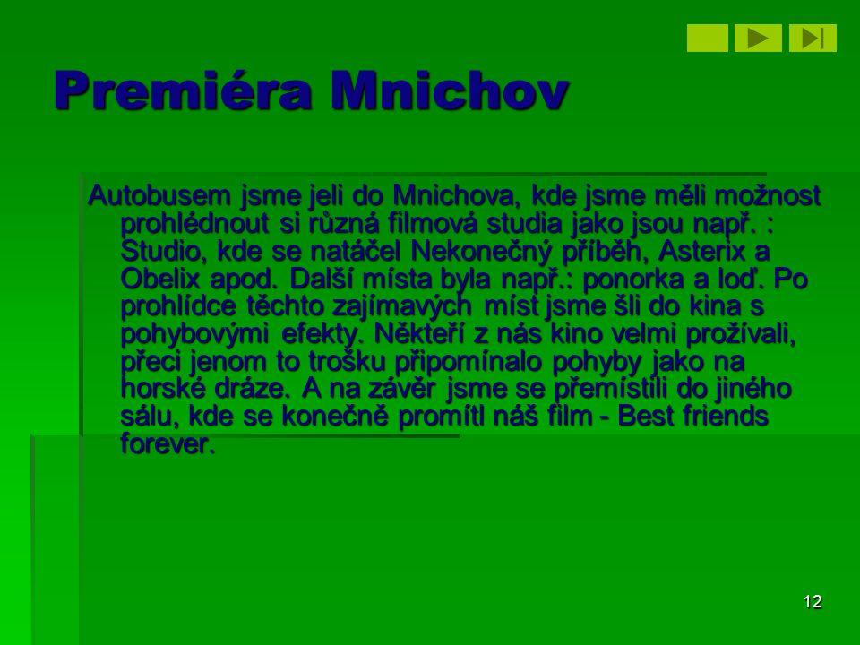 Premiéra Mnichov