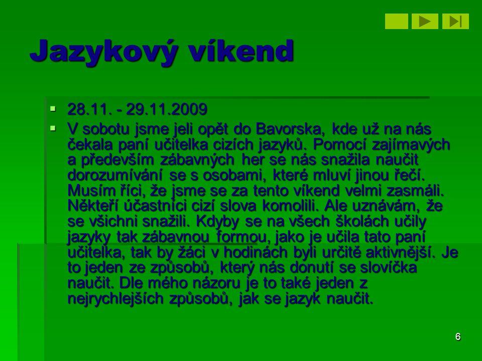 Jazykový víkend 28.11. - 29.11.2009.