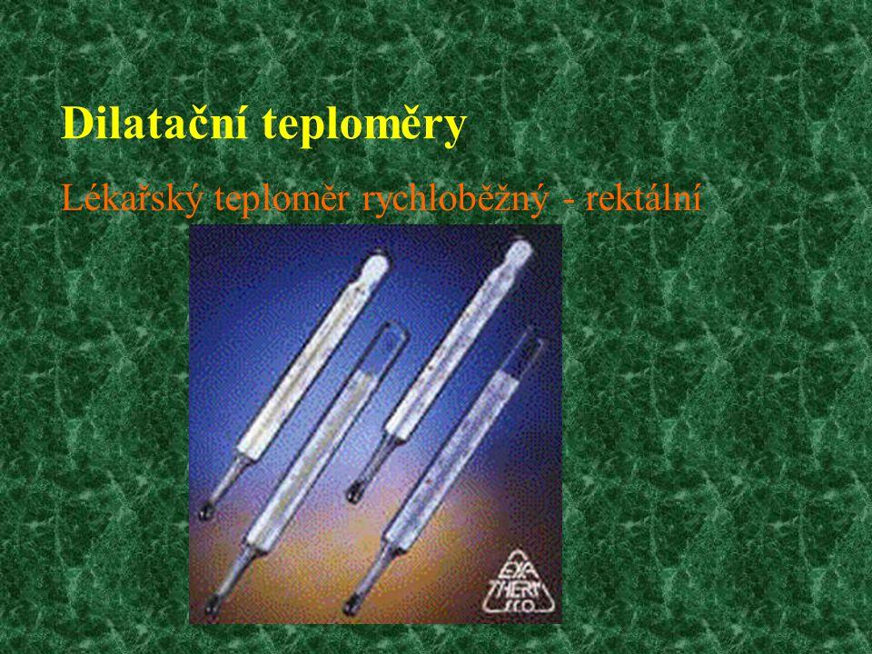 Dilatační teploměry Lékařský teploměr rychloběžný - rektální
