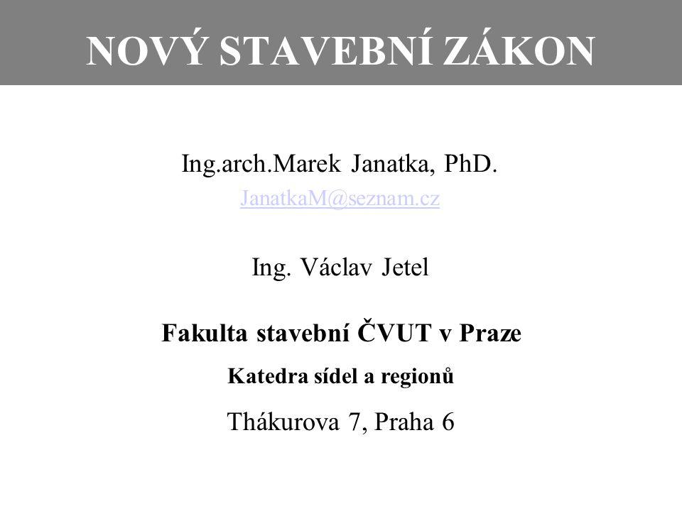 Fakulta stavební ČVUT v Praze Katedra sídel a regionů