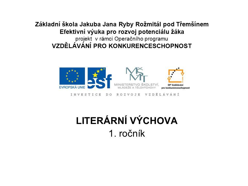 LITERÁRNÍ VÝCHOVA 1. ročník