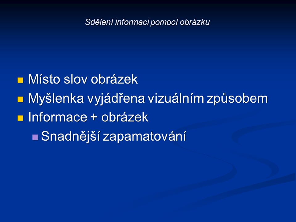 Sdělení informaci pomocí obrázku