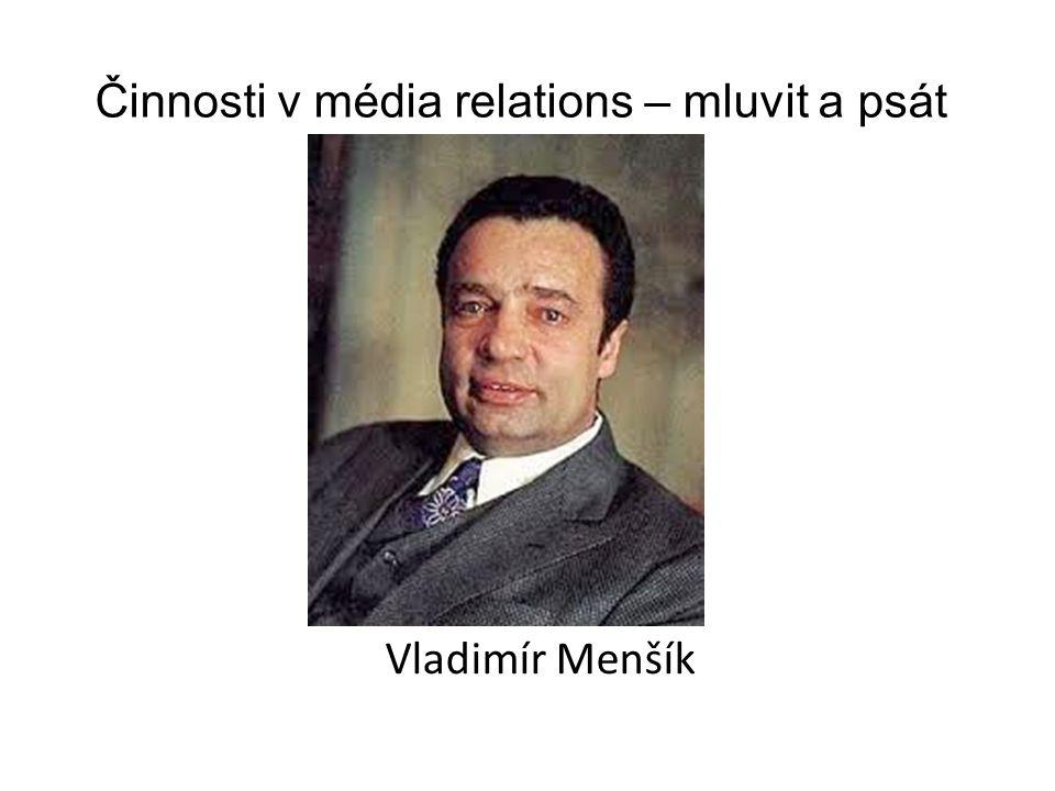 Činnosti v média relations – mluvit a psát