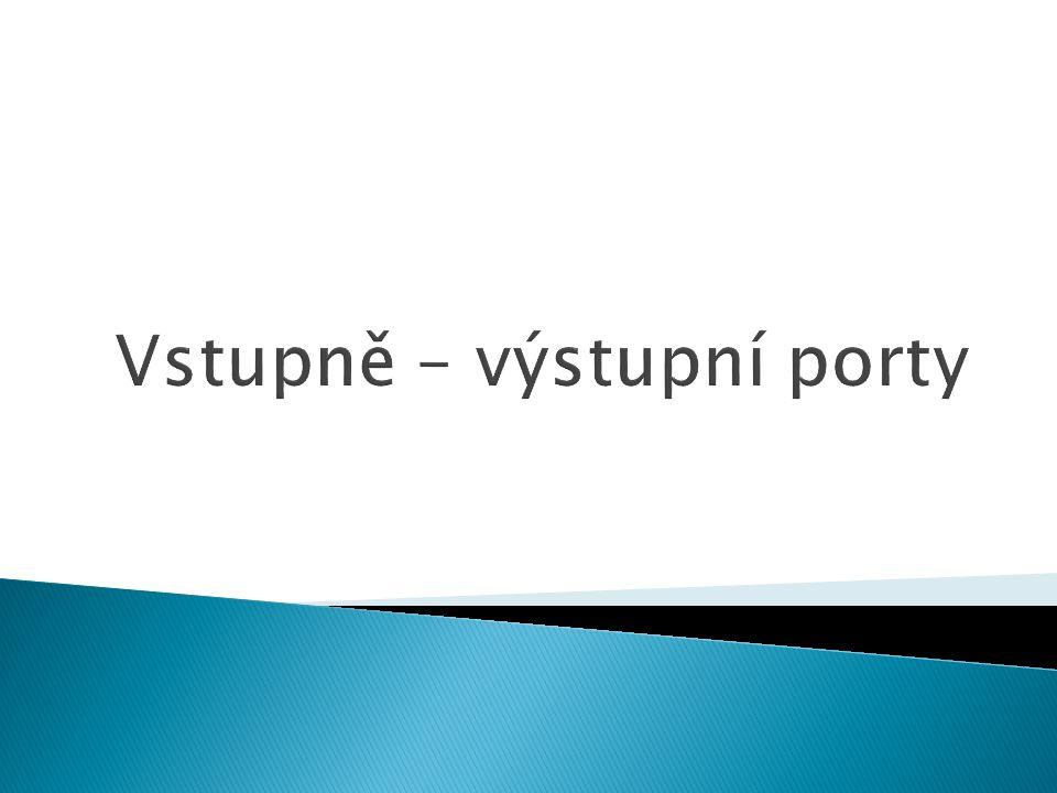 Vstupně – výstupní porty