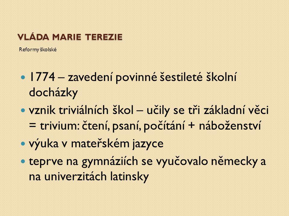 1774 – zavedení povinné šestileté školní docházky