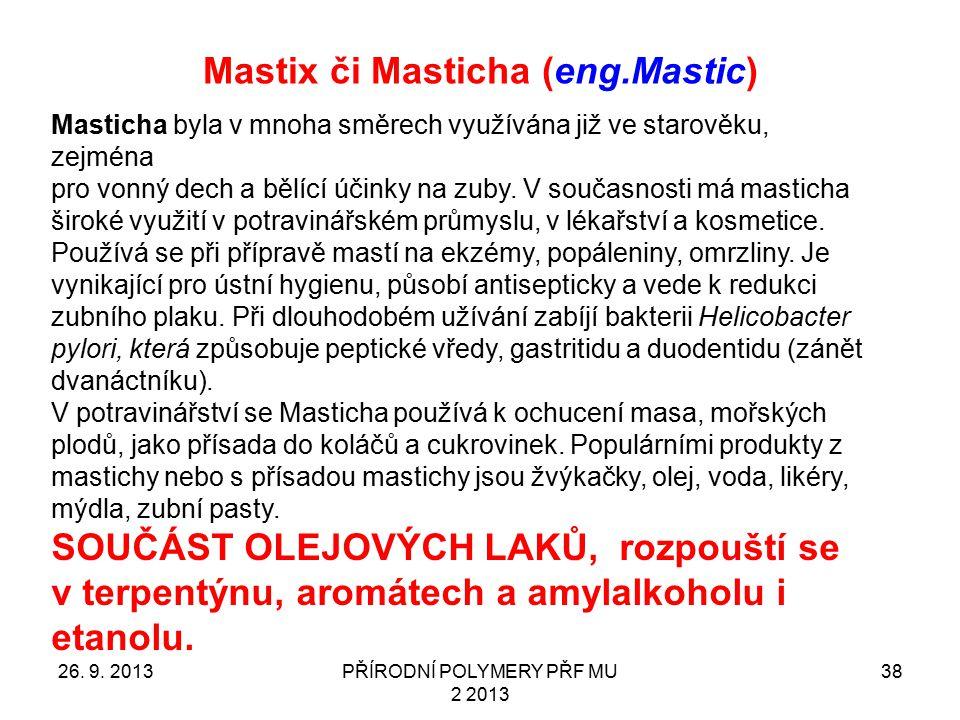 Mastix či Masticha (eng.Mastic)