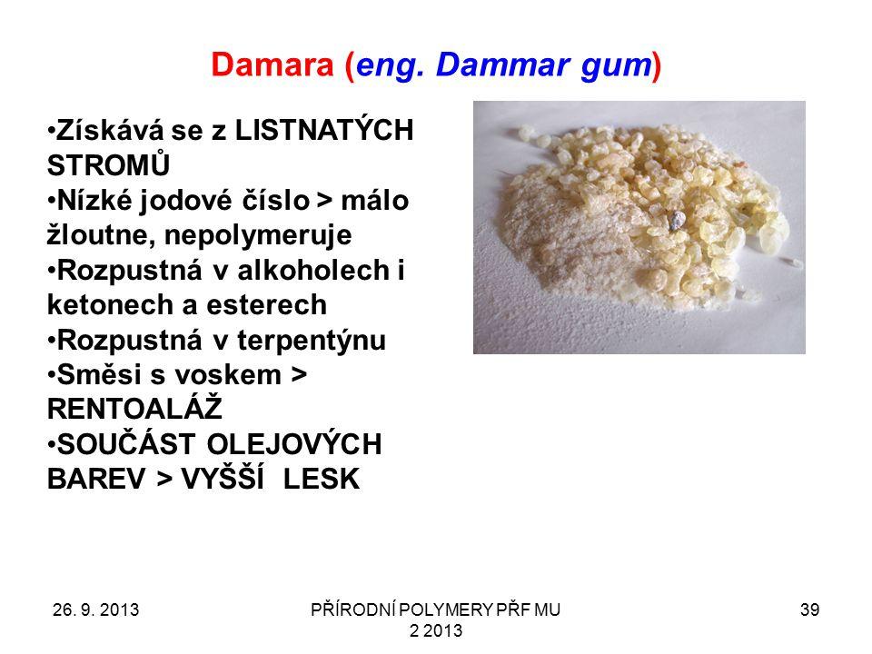 Damara (eng. Dammar gum)