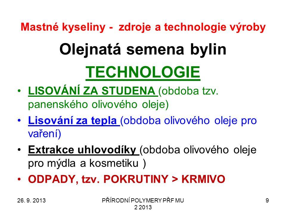 Mastné kyseliny - zdroje a technologie výroby