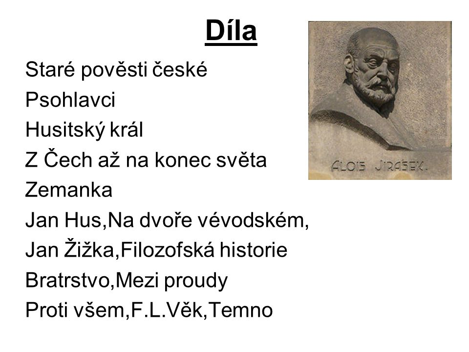 Díla Staré pověsti české Psohlavci Husitský král
