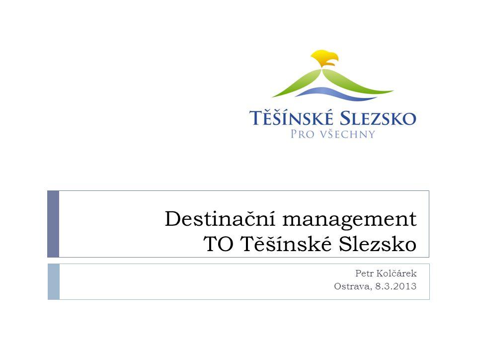 Destinační management TO Těšínské Slezsko