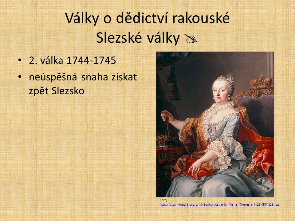 Války o dědictví rakouské Slezské války 