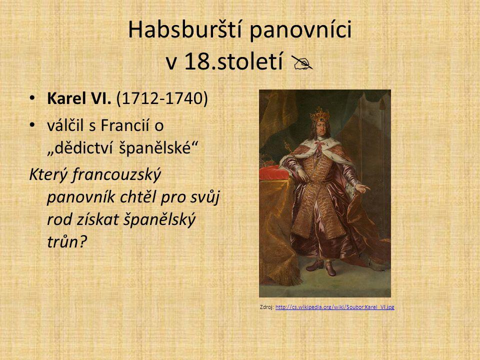 Habsburští panovníci v 18.století 