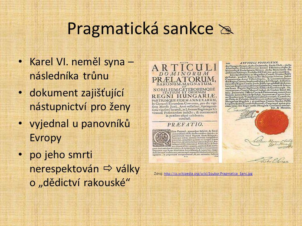Pragmatická sankce  Karel VI. neměl syna – následníka trůnu