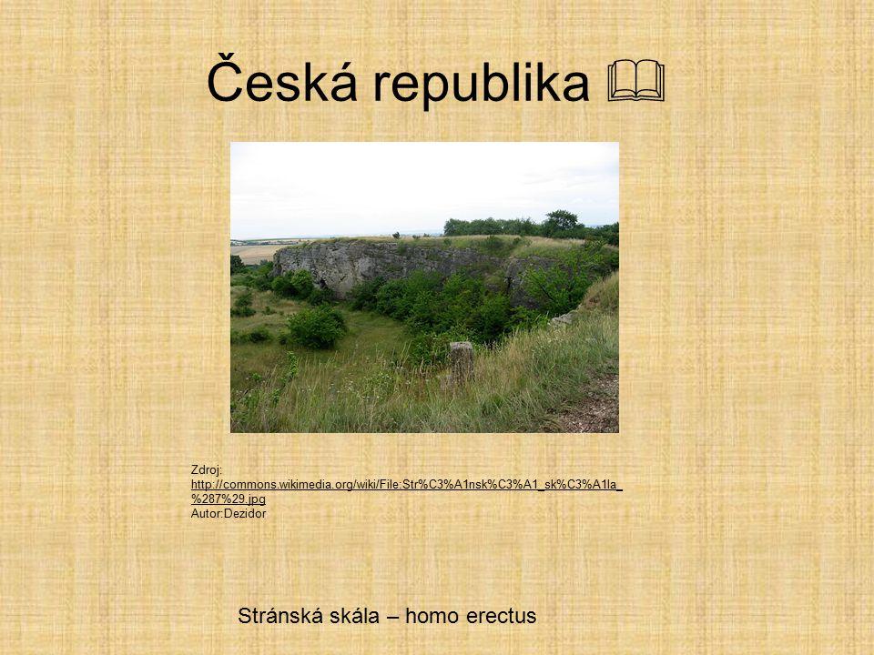 Česká republika  Stránská skála – homo erectus